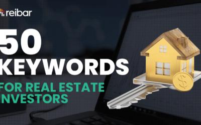 50 Keywords for Real Estate Investors You Should Be Targeting