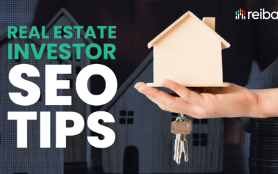 Real Estate SEO: 6 Tips To Get Started in 2020