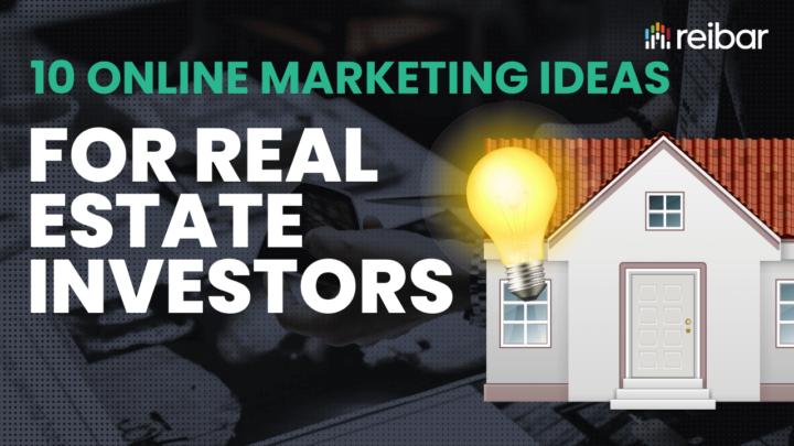 10 online marketing ideas for real estate investors