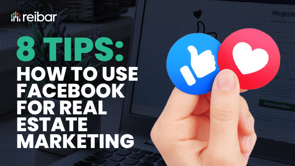 how to use Facebook for real estate marketing
