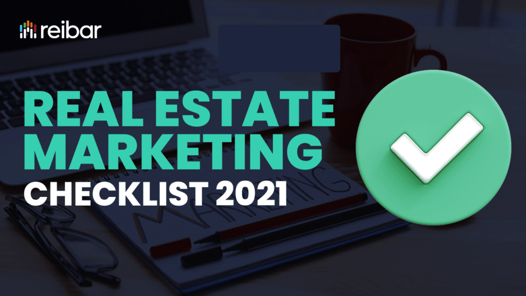 Real Estate Marketing Checklist 2021