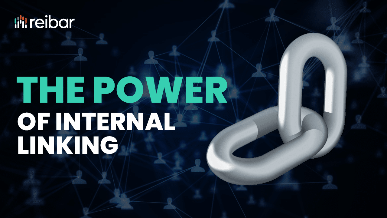 The Power Of Internal Linking